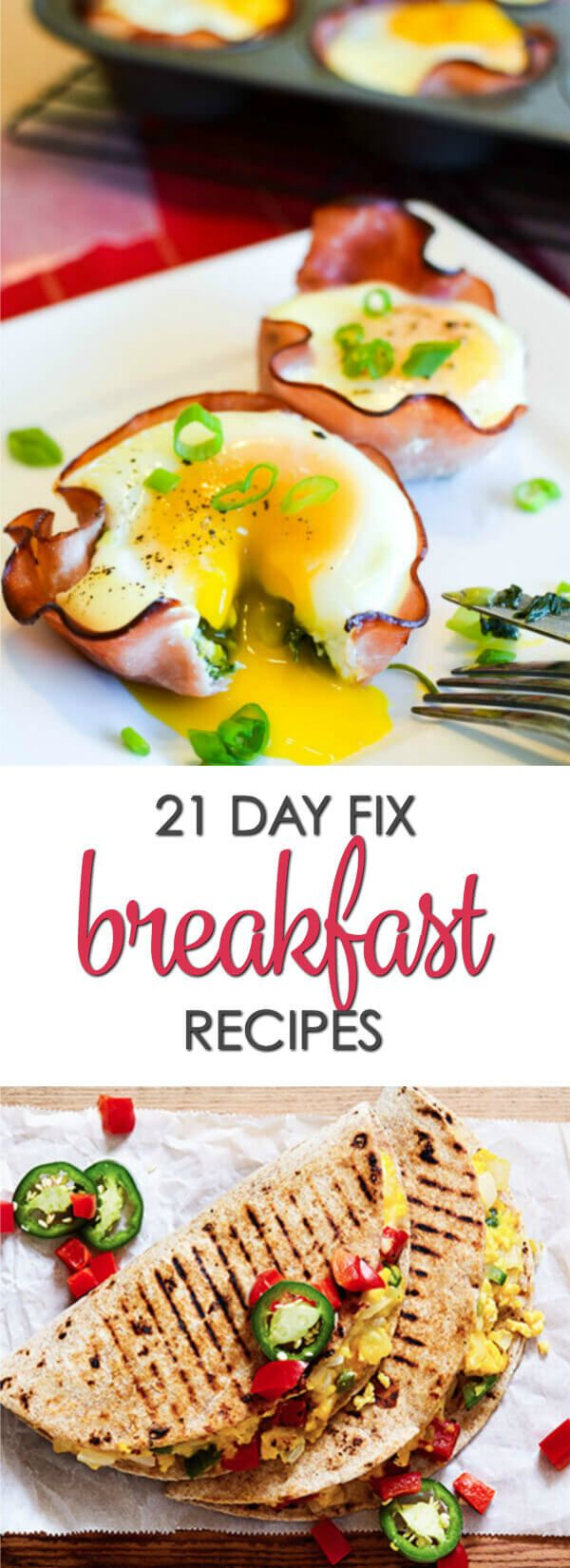Trying to start your day off healthier?  Below are 15 surprisingly tasty 21 Day Fix breakfast recipes you are sure to love.  #Itisakeeper #recipes #21DayFix