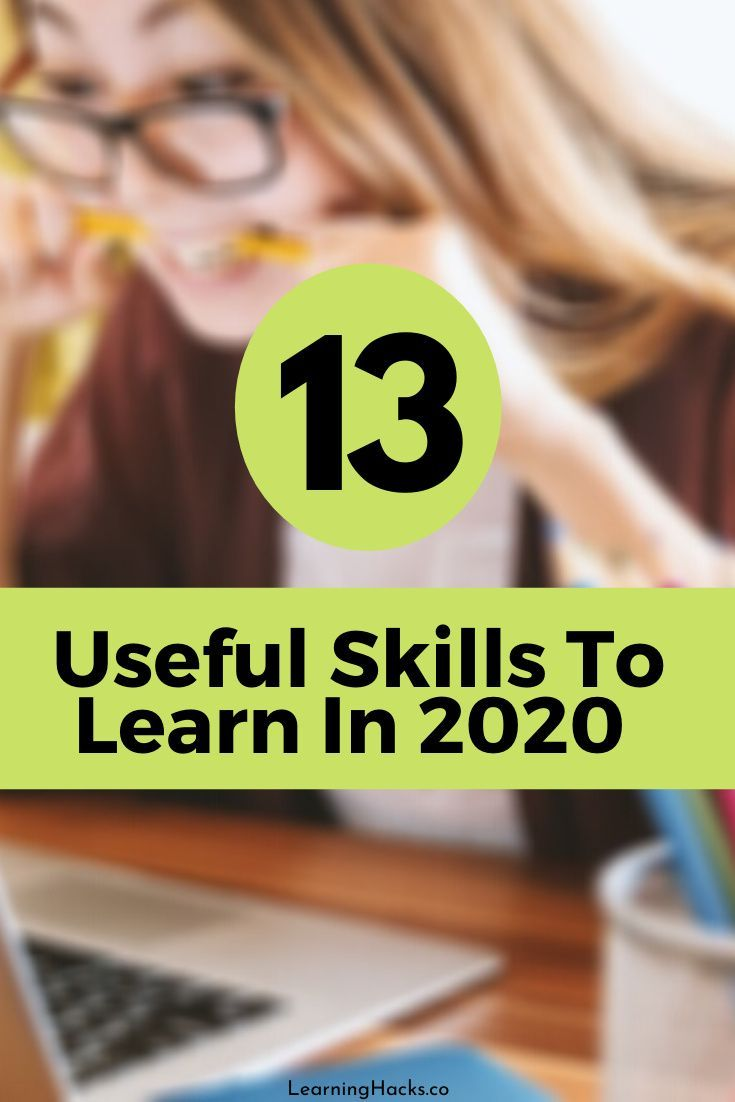13 Useful Skills To Learn In 2020 Skills To Learn Career Advancement Skills