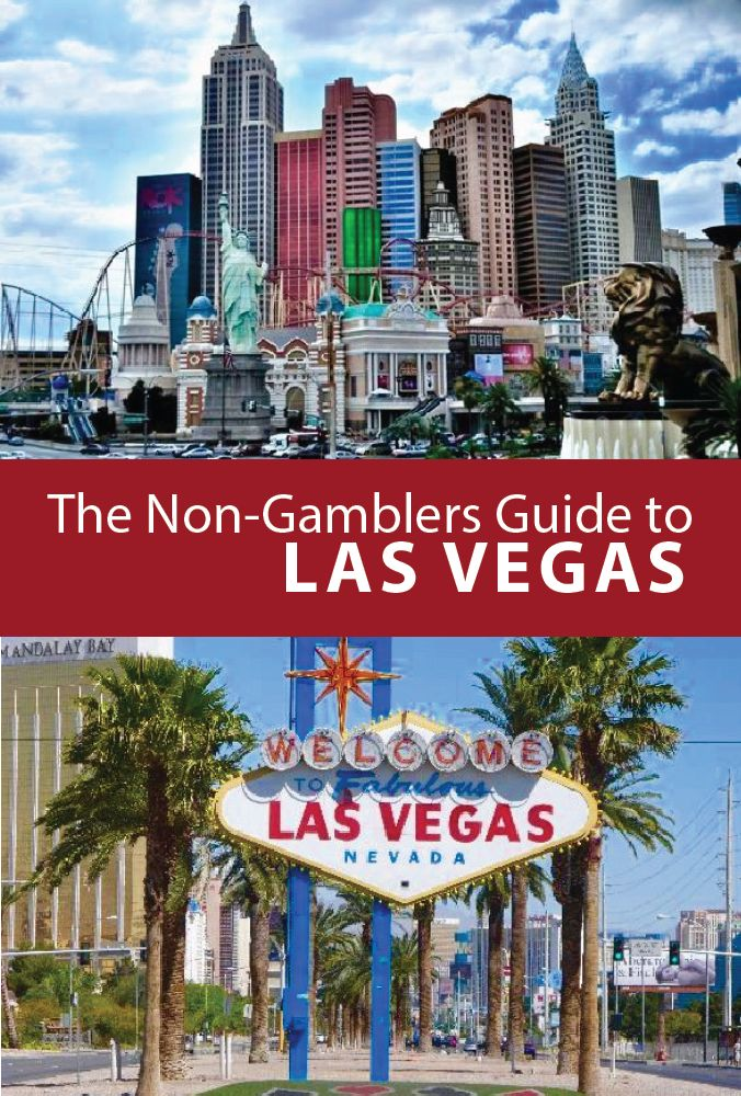 The Non-Gamblers Guide to Las Vegas! Visit Las Vegas Nevada for shopping, spas, luxury hotels, specialty restaurants and fantastic shows!  You will not regret traveling to Las Vegas for vacation with friends, family or solo!