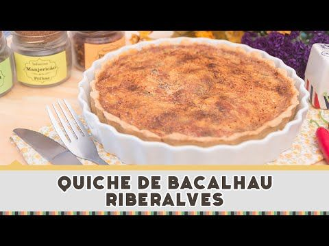 Quiche de Bacalhau Riberalves - Receitas de Minuto #207 - YouTube