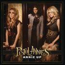 Pistol Annies: Annie Up (Albumi) 19,95€