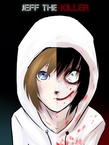 Creepypasta Challenge Day #1: Favorite Creepypasta. Jeff the Killer, It could be…