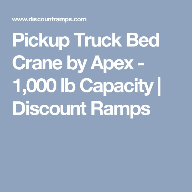 Pickup Truck Bed Crane by Apex - 1,000 lb Capacity | Discount Ramps