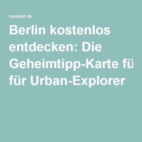 Fresh Sch ne Ideen in der Map von Suxeedo Berlin kostenlos entdecken Die Geheimtipp Karte