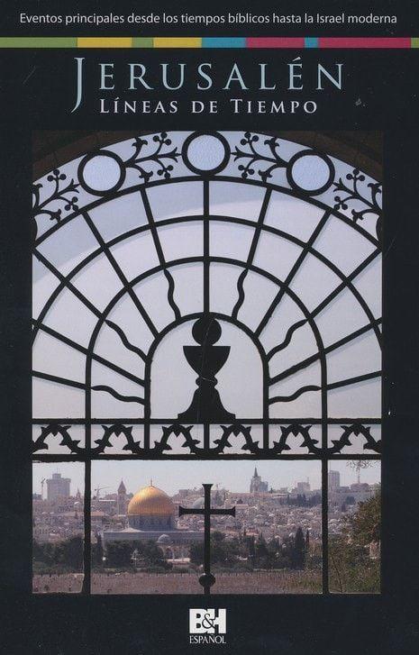 Jerusalén, Líneas de Tiempo (Jerusalem Time Line)