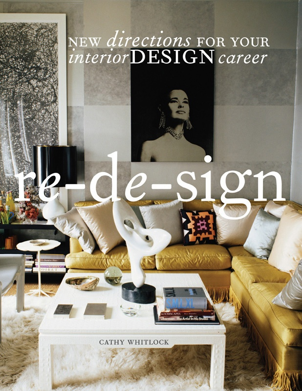 Re De Sign New Directions For Your Interior Design Career By Cathy