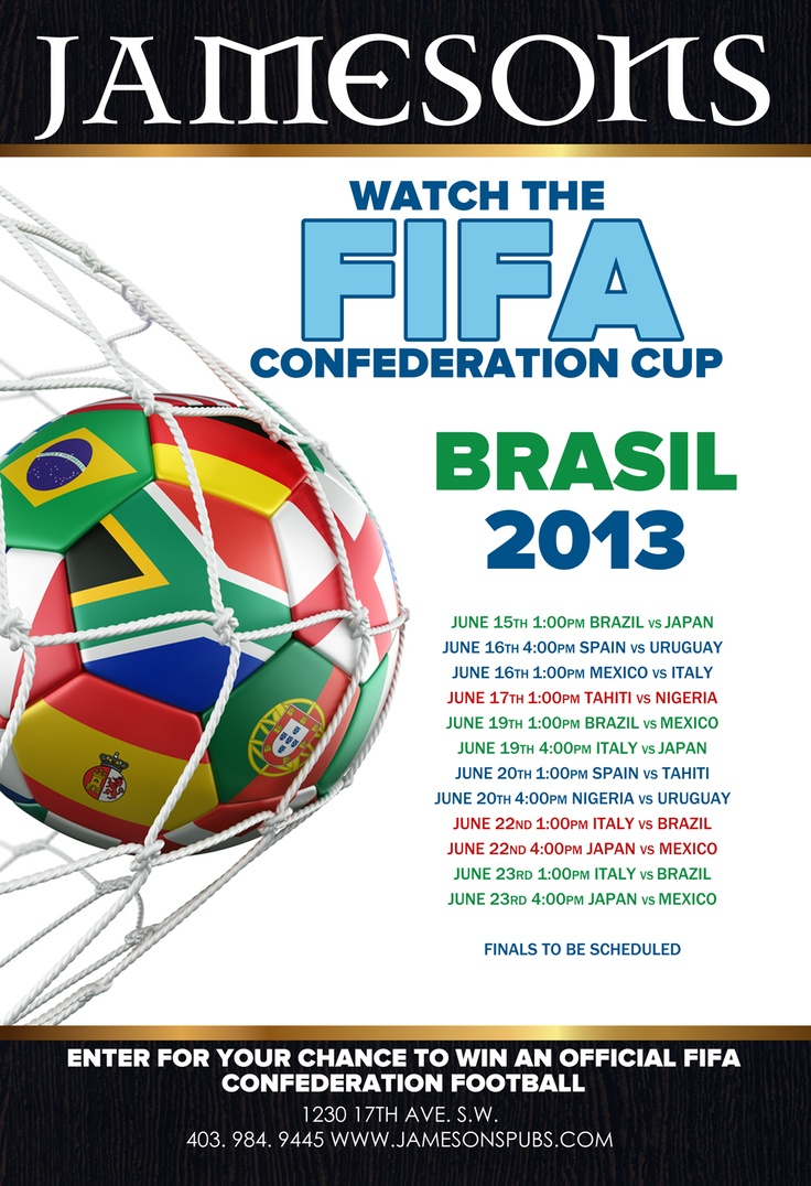 Catch all the #FIFA   #ConfederationCup  action at #Jamesons17th & #jamesonsnw  JUNE 15TH 1:00PM BRAZIL VS JAPAN JUNE 16TH 4:00PM SPAIN VS URUGUAY  JUNE 16TH 1:00PM MEXICO VS ITALY  JUNE 17TH 1:00PM TAHITI VS NIGERIA JUNE 19TH 1:00PM BRAZIL VS MEXICO JUNE 19TH 4:00PM ITALY VS JAPAN JUNE 20TH 1:00PM SPAIN VS TAHITI JUNE 20TH 4:00PM NIGERIA VS URUGUAY   JUNE 22ND 1:00PM ITALY VS BRAZIL JUNE 22ND 4:00PM JAPAN VS MEXICO JUNE 23RD 1:00PM ITALY VS BRAZIL JUNE 23RD 4:00PM JAPAN VS MEXICO