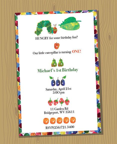 VERY HUNGRY CATERPILLAR custom birthday invitation - digital file, you print - 5x7