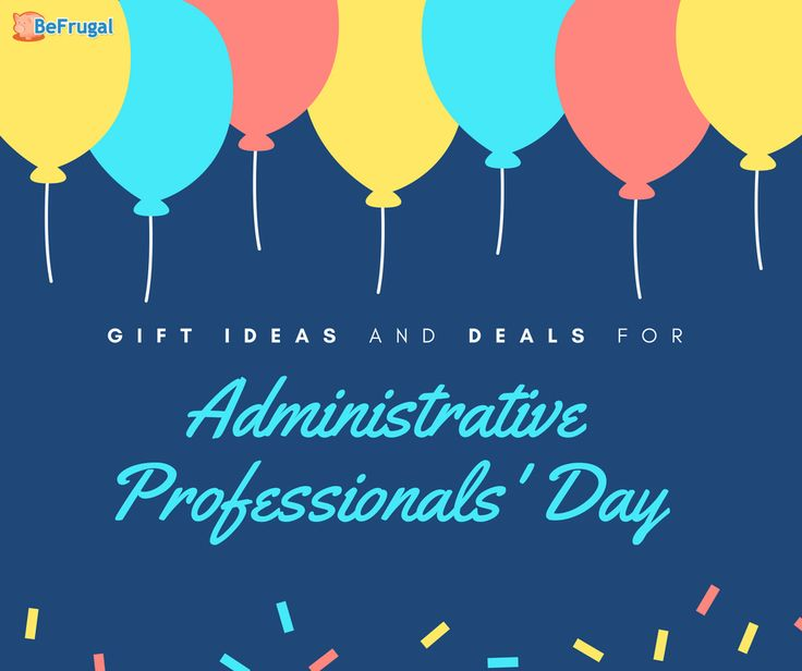 Gift Ideas and Deals for Administrative Professionals' Day
