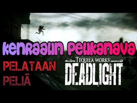 Streamissa maailmanlopun elkeitä: Pelinä Deadlight