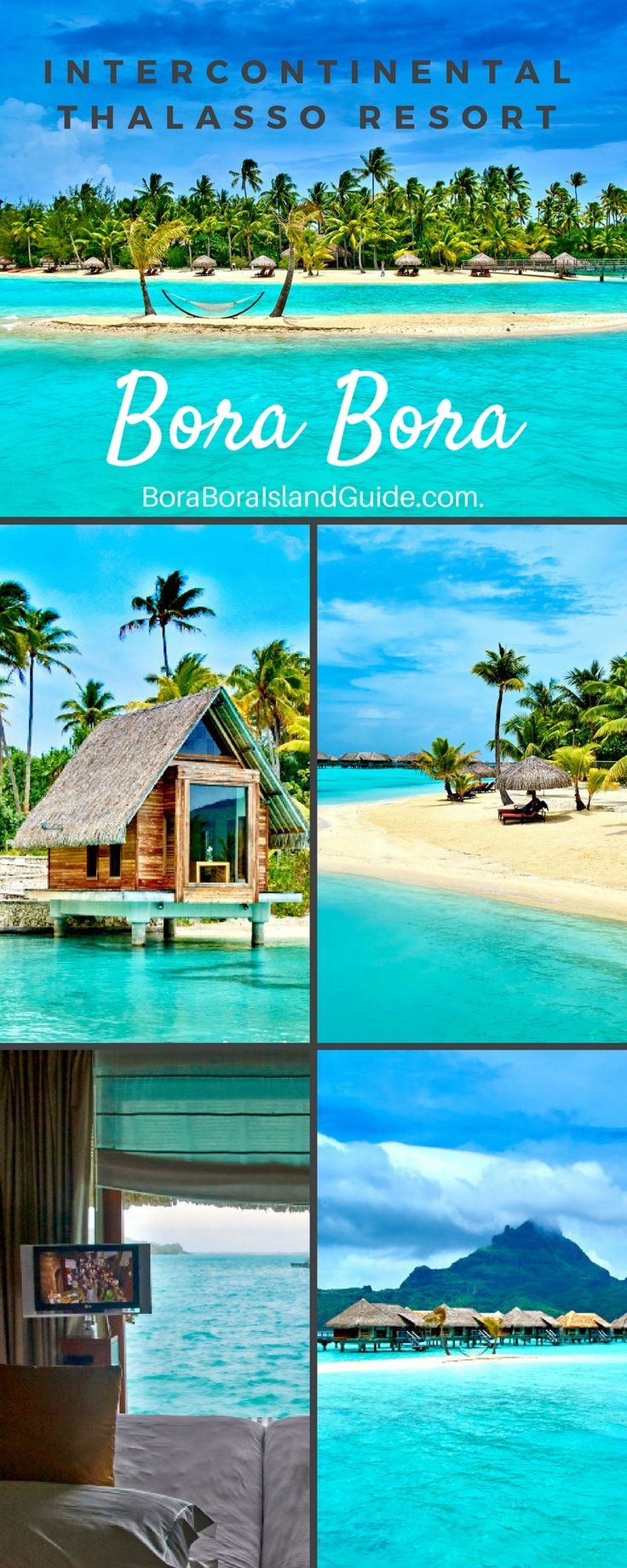 Everything you need to know about the Thalasso Resort Bora Bora.