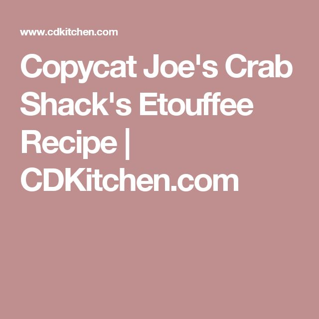 Copycat Joe's Crab Shack's Etouffee Recipe | CDKitchen.com