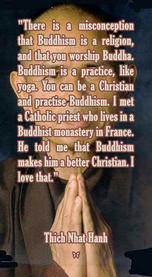 Good to know--Yes, I'm an Atheist, but I love Buddhism, and also consider myself a Buddhist. Even when I was calling myself a Christian, I realize now, that I always more of a Buddhist, I just didn't know it because I'd never studied it. I'd always been t