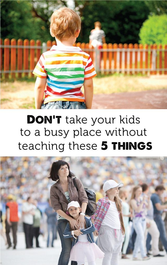 Don't Take Your Kids to a Busy Place Without Teaching ...