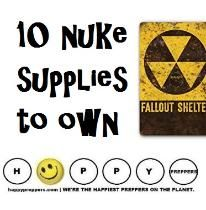 NUKE SUPPLIES: With North Korea ramping up their capabilities, every American should have some basic knowledge about how to survive nuclear fallout. As a prepper, you likely have many of the supplies necessary to survive nuclear fallout. You're ahead of the average American. Aside from stocking your shelter with food, water and a first aid kit, we have a list of the top ten nuke supplies to own. Here is the important list... http://happypreppers.com/nuke-supplies.html