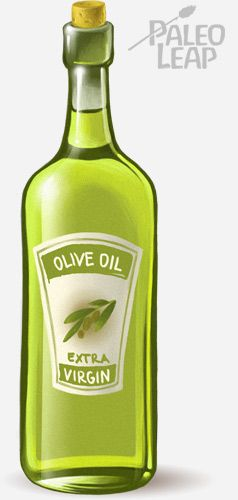 "Paleo Leap: Eat This, Olive Oil -  It's the original ""healthy fat."" Olive oil is an incredibly healthy food and deserves pride of place in your kitchen!"