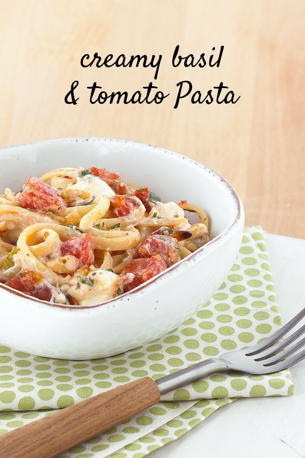 Delicious and easy Creamy Basil & Tomato Pasta for simple weeknight ...
