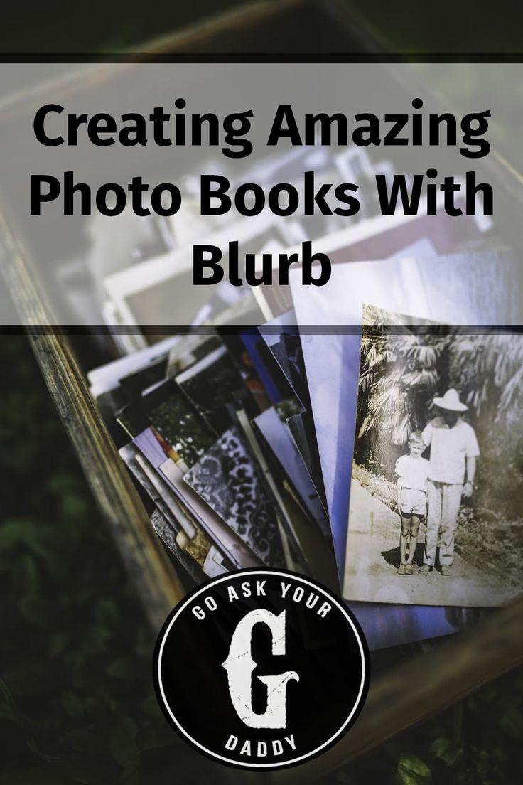 Creating Amazing Photo Books With Blurb