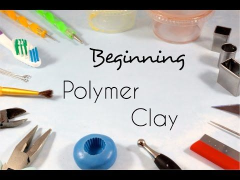 Beginning Polymer Clay - Tools and Supplies | Tips - YouTube