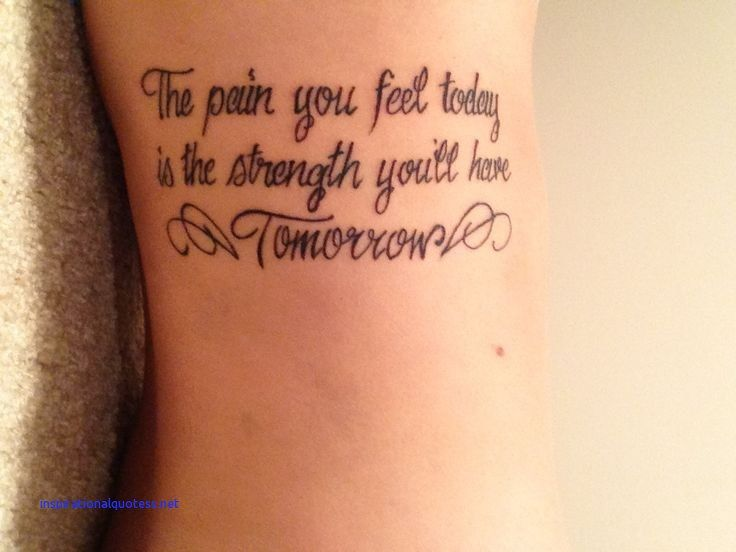 Pin by Lala Burgos on tattoos | Inspiring quote tattoos ...