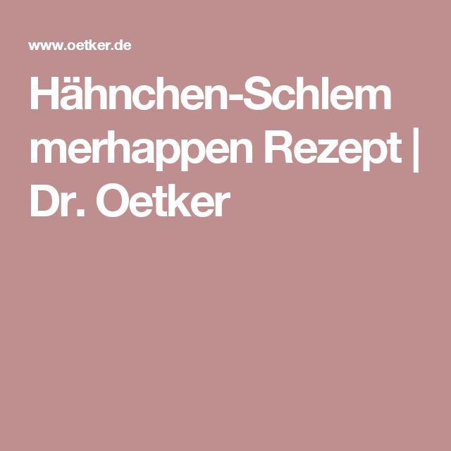 Hähnchen-Schlemmerhappen Rezept | Dr. Oetker