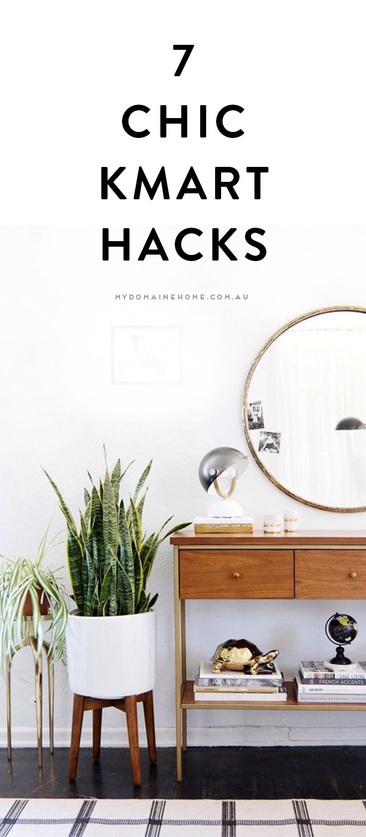 7 chic Kmart hacks for your first apartment