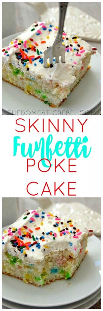 This Skinny Funfetti Poke Cake tastes every bit as sinful as store-bought cake, but with a healthy twist! You'll never guess this light, moist cake is skinny!