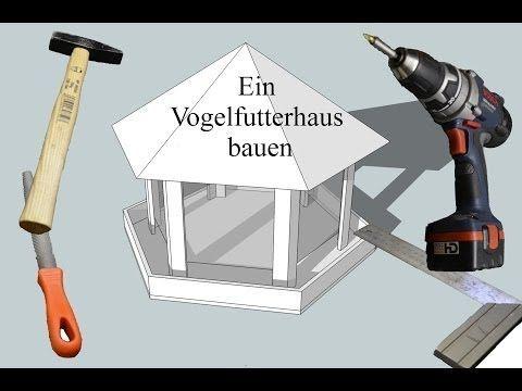 Ein Vogelfutterhaus bauen - YouTube