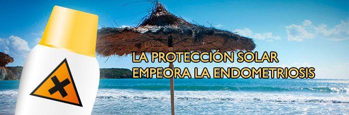 La protección solar empeora la endometriosis #endometriosis #solar #findacure