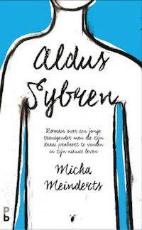 boek 91 | mijn recensie over Micha Meinderts - Aldus Sybren | http://www.ikvindlezenleuk.nl/2017/10/meinderts-aldus-sybren/