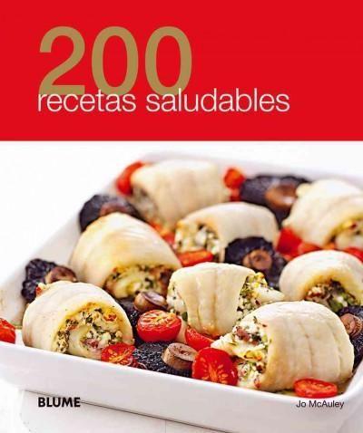 200 recetas saludables / 200 Healthy Recipes