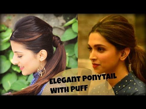 EASY Everyday Elegant Ponytail Hairstyle With Full Puff For College, Work, Party / Deepika Padukone - YouTube