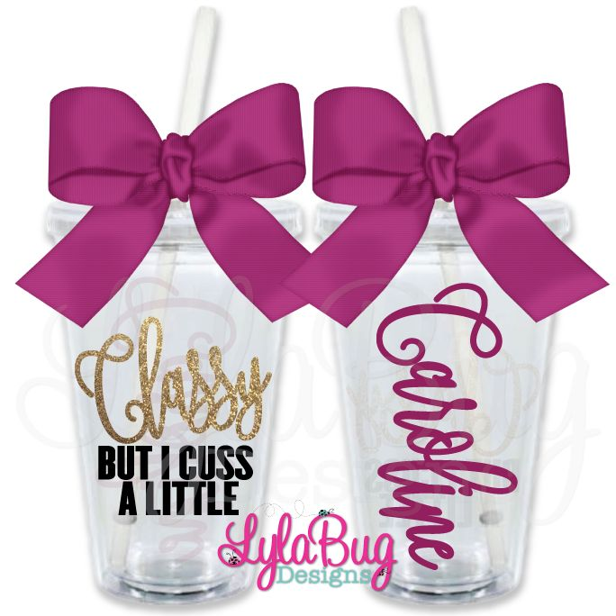 Classy But I Cuss A Little Personalized Tumbler