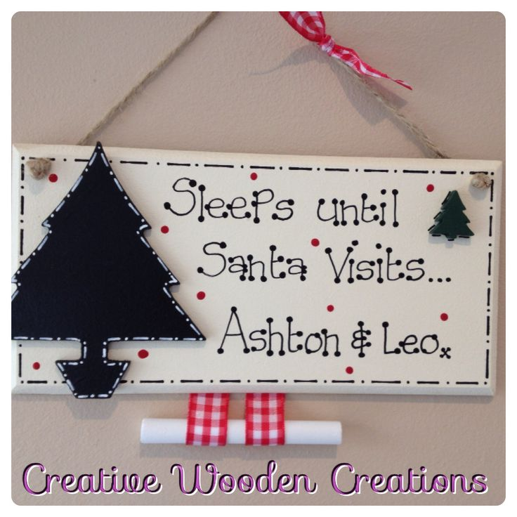 Personalised hand made christmas countdown plaques including chalk. £8 please order via my facebook page 'creative wooden creations' thank you x