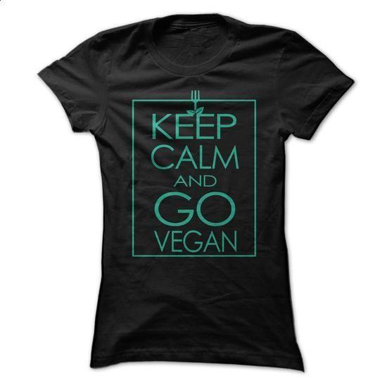 Keep Calm and Go VEGAN - #short sleeve sweatshirt #womens hoodie. BUY NOW =>…
