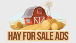 """Hay for Sale Ads is a user friendly web site where you can find ads for hay bales near you, get exclusive and FREE Hay Alerts, view our Hay Map and much more."""