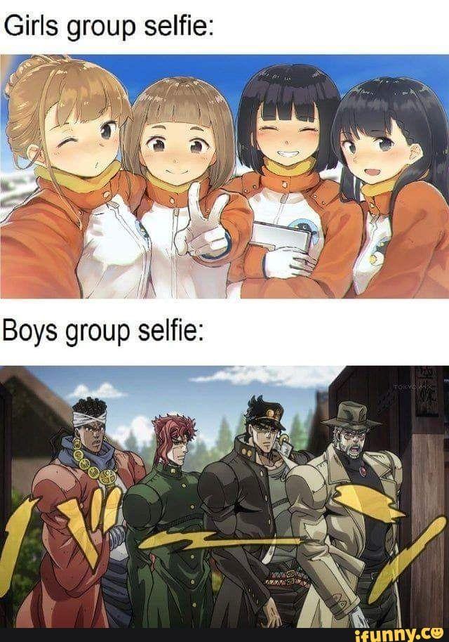 Girls Group Selfie Ifunny Jojo Anime Anime Funny Anime Memes Funny