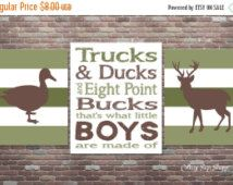 On Sale Trucks & Ducks and 8 Point Bucks Thats what Little Boys Are Made Of, INSTANT DOWNLOAD, Hunting Nursery,Boys Hunting Wall Art,Boys Ro