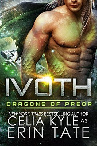 Warrior Woman Winmill: Ivoth. (Dragons Of Preor #7) by Celia Kyle as Erin Tate. Sci-Fi/Paranormal Romance ARC Review.