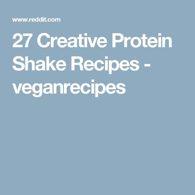 27 Creative Protein Shake Recipes - veganrecipes