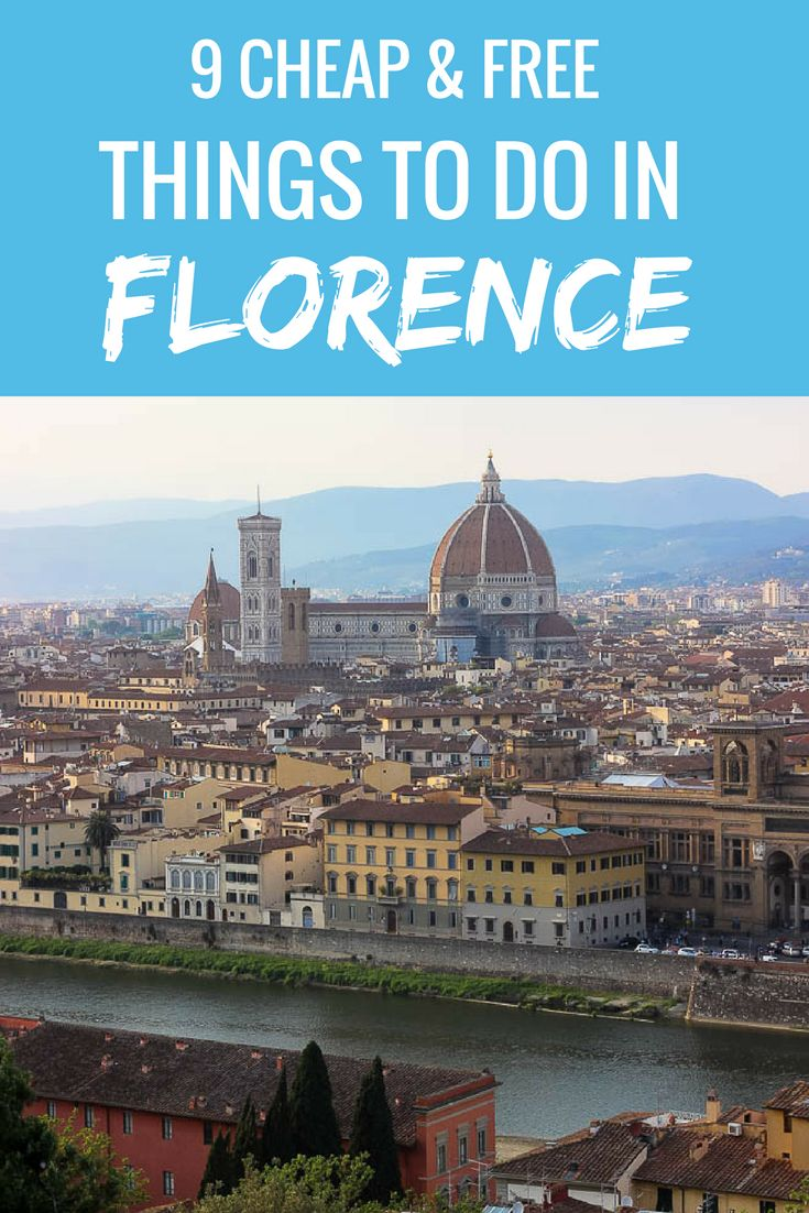 9 Cheap & Free Things to Do in Florence - Travel Lush