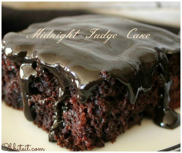 Recipes that will blow your mind, Midnight Fudge Cake