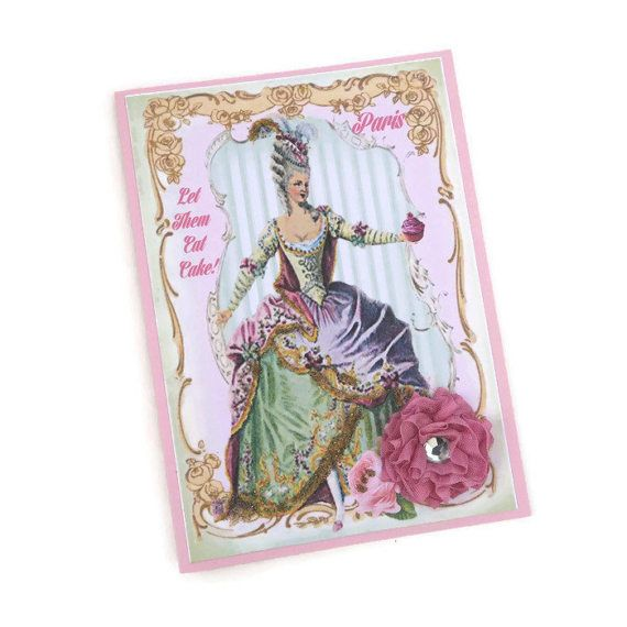 Marie Antoinette Card Birthday Let Them Eat Cake Paris
