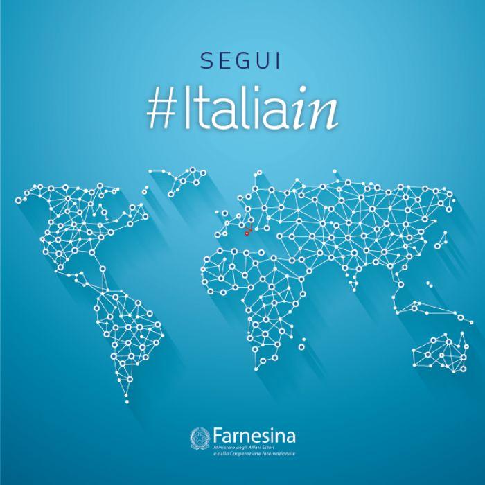 La Farnesina è social con #ItaliaIn. Scopri le attività di ambasciate e consolati_StayTuned!