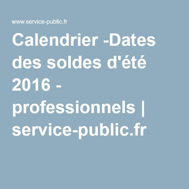 Calendrier -Dates des soldes d'été 2016 - professionnels | service-public.fr