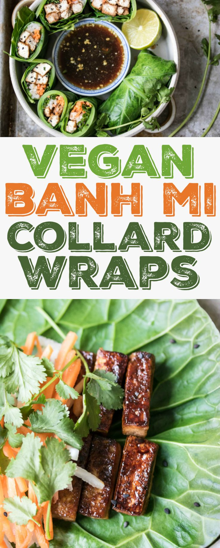 These Banh Mi Collard Wraps are filled with caramelized tofu and fresh Vietnamese flavor!