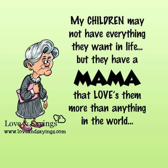 They Have A MAMA That Loveu0027s Them More Than