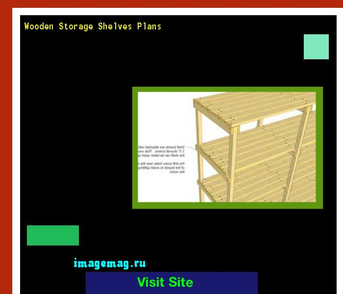 Wooden Storage Shelves Plans 162850 - The Best Image Search