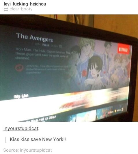Netflix Funny Tumblr- the avenger and Ouran High School Host Club combine into one epic movie!<Kiss kiss save new york!