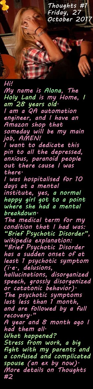 Thoughts #1 Brief Psychotic Disorder Friday, 27 October 2017